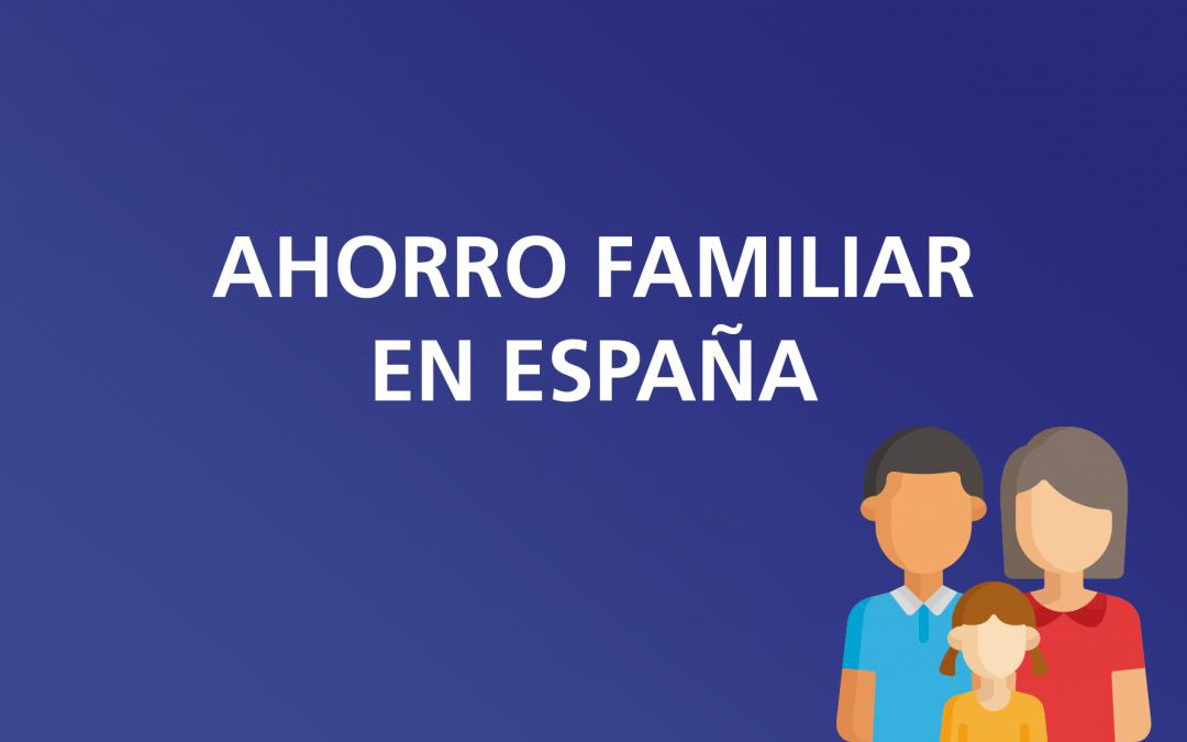 Ahorro familiar en España