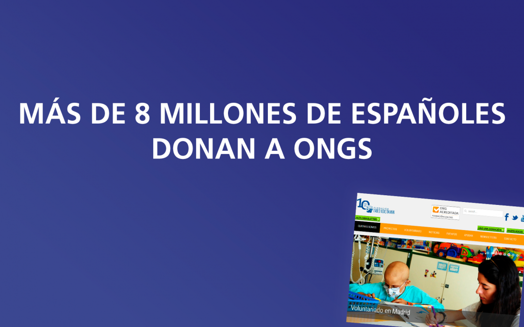 Más de 8 millones de españoles donan a ONGs