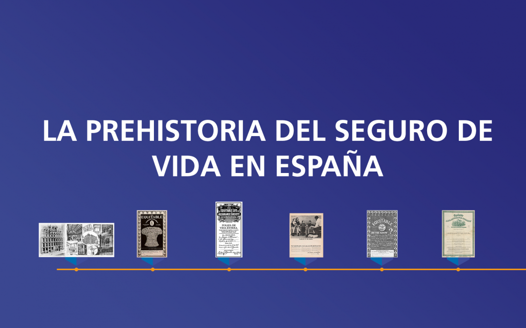 La prehistoria del seguro de vida en España (I)