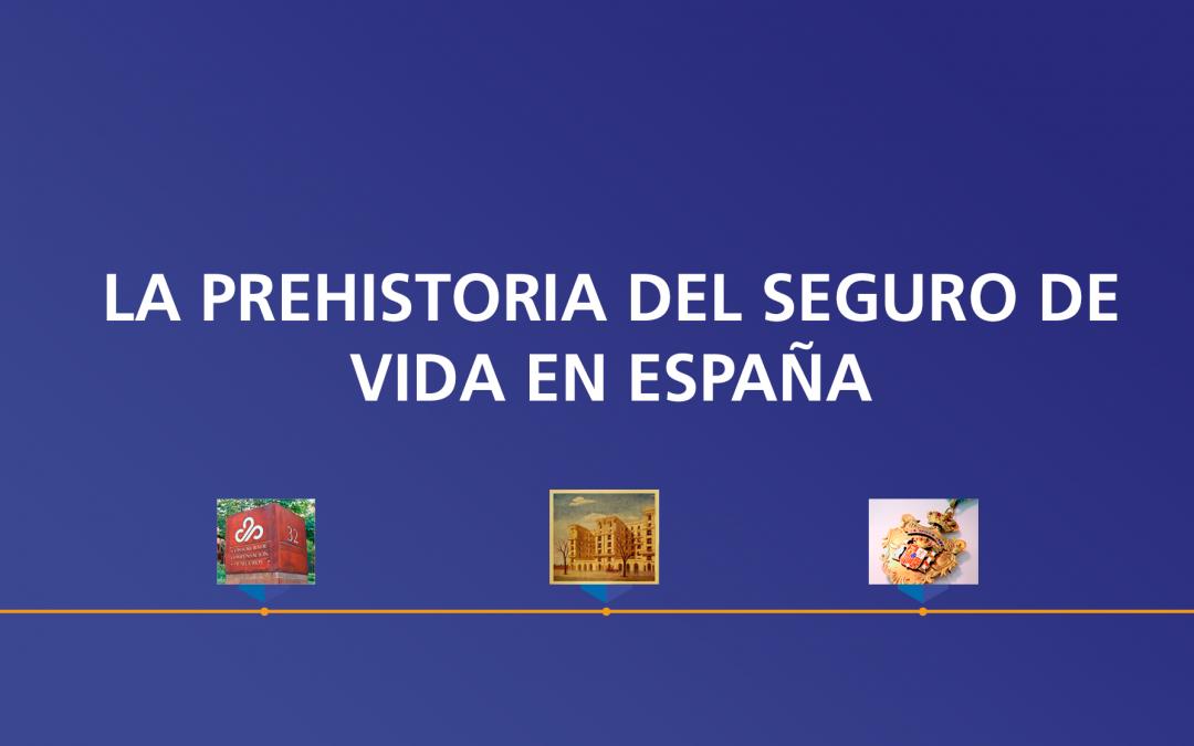 La prehistoria del seguro de vida en España (II)