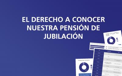 El derecho a conocer  nuestra pensión de jubilación
