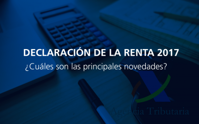 Novedades declaración de la Renta 2017