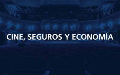 CINE, SEGUROS Y ECONOMÍA