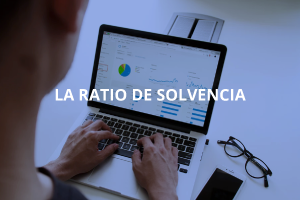 La Ratio de Solvencia