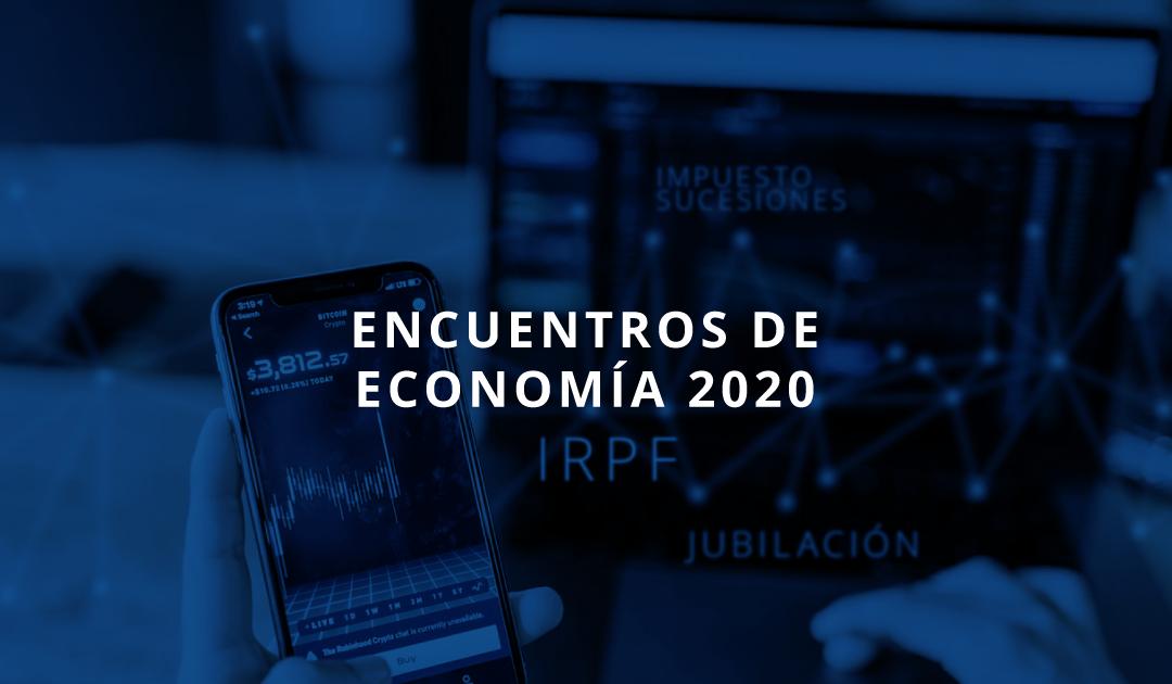 Nueva edición de los «Encuentros de Economía» 2020