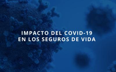 Impacto del Covid-19 en los Seguros de Vida