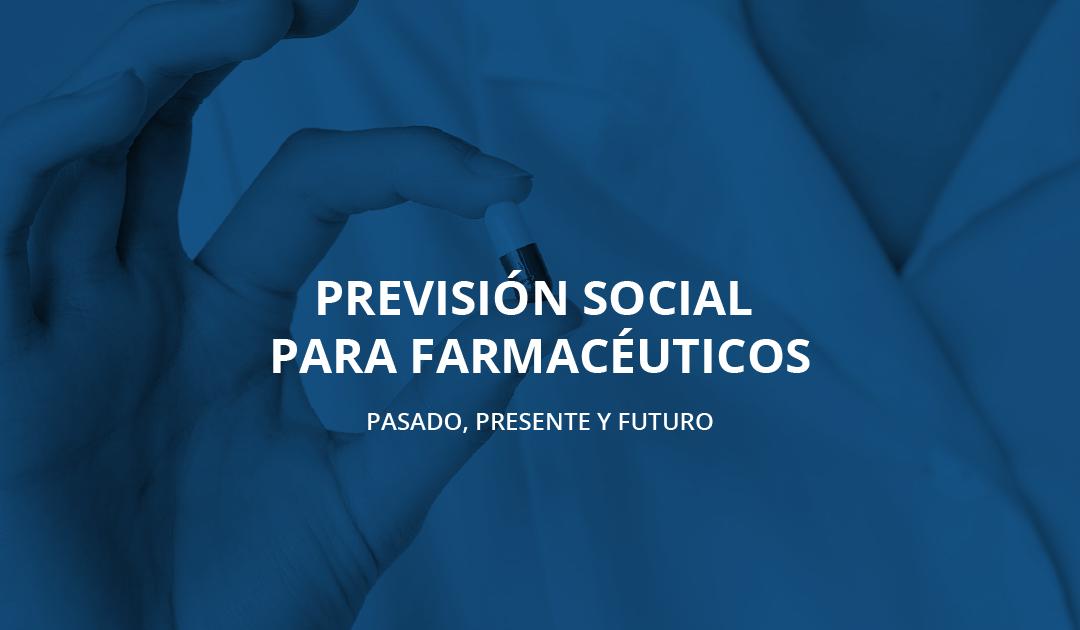 Previsión social para farmacéuticos
