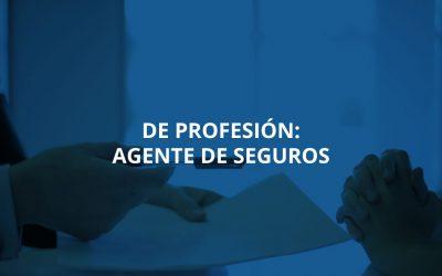 De profesión: Agente de seguros
